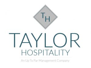 Taylor Hospitality - an Up to Par Management Company